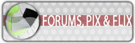 Forums, Pix & Flix